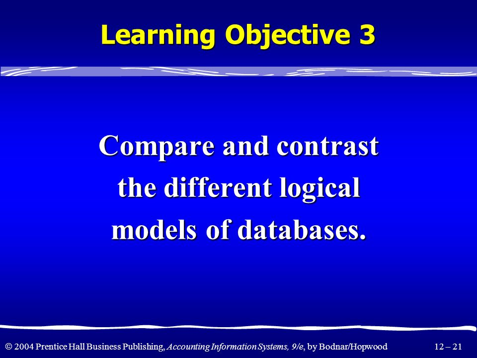Compare and contrast the different logical models of databases.