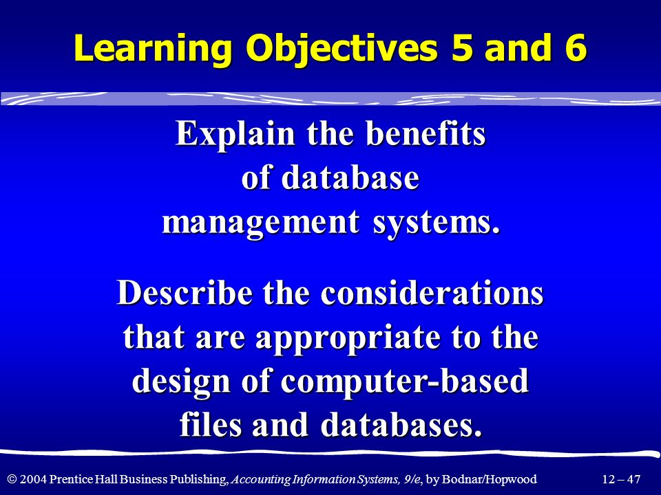 Learning Objectives 5 and 6