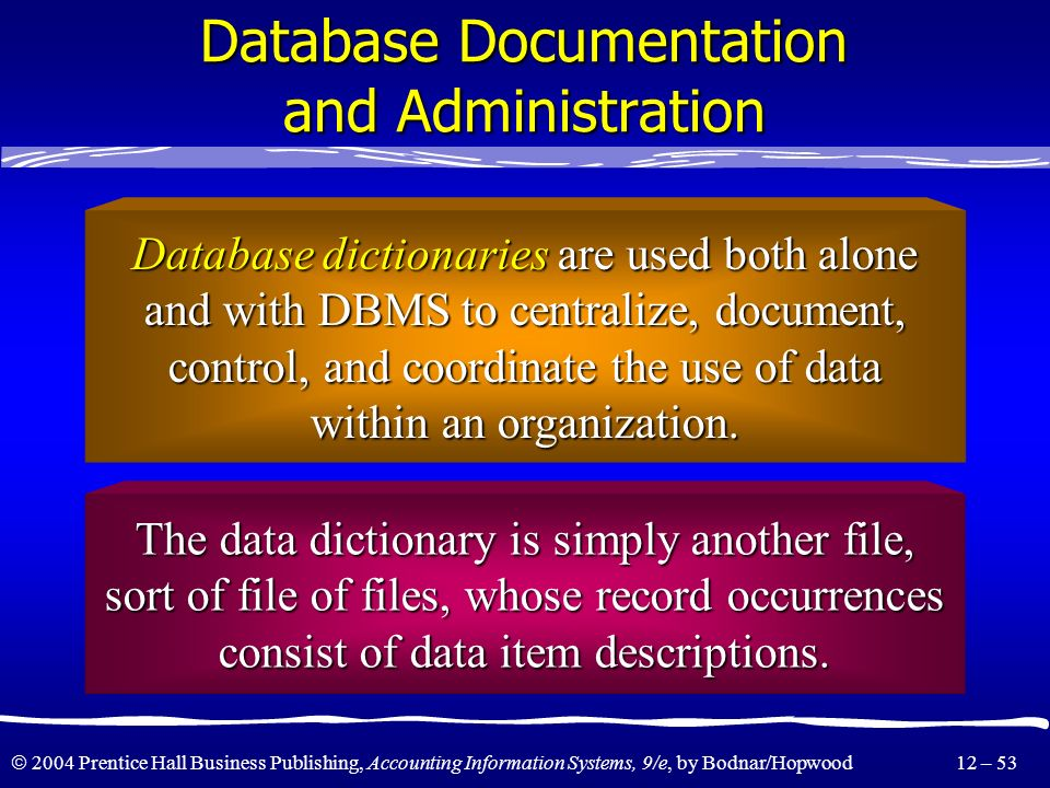 Database Documentation and Administration