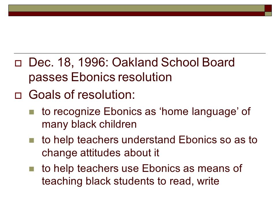 ebonics vs standard english Don't you be telling me how tah talk: education, ebonics, and code-  can fill  the gap between african-american english and standard.