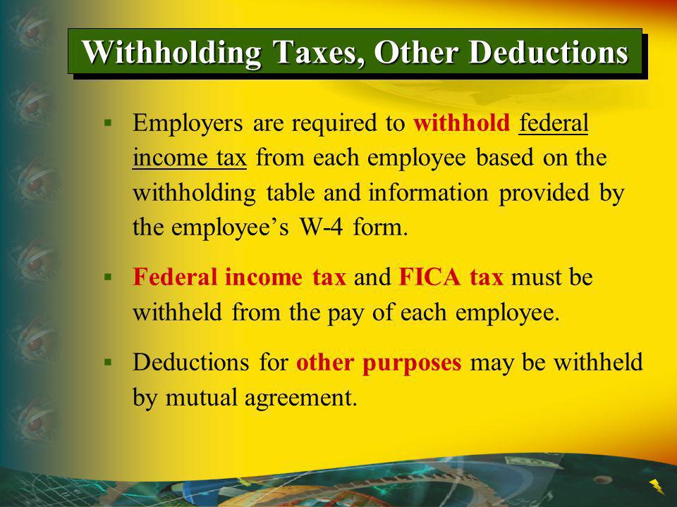 Withholding Taxes, Other Deductions