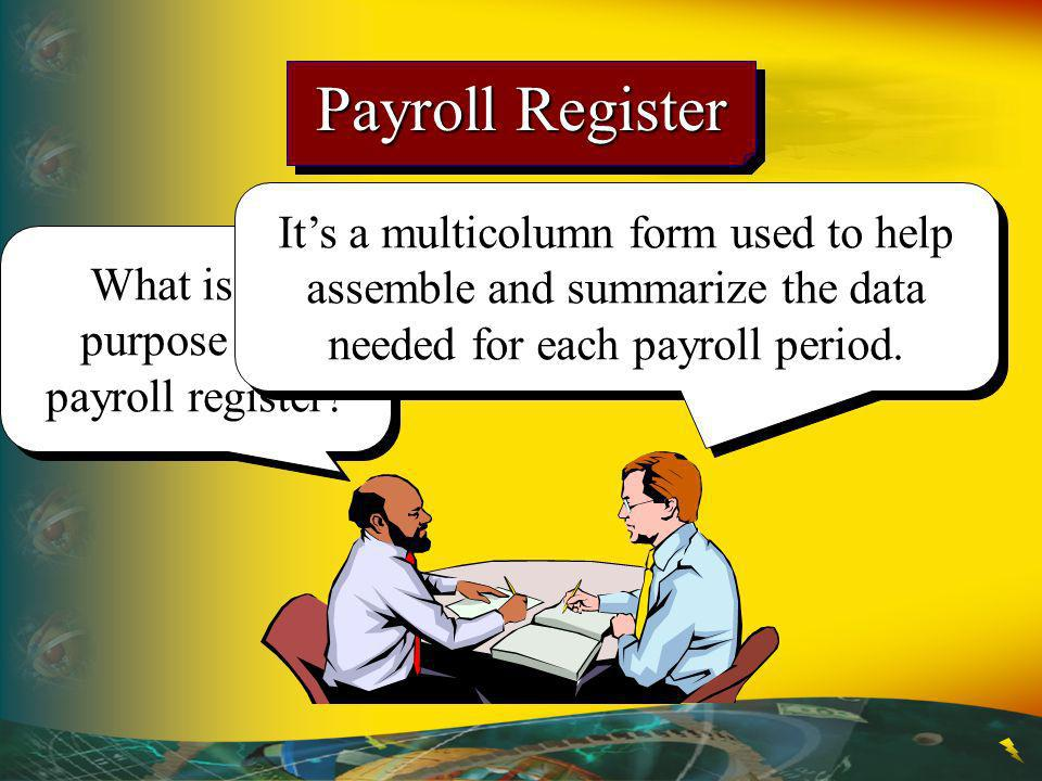 What is the purpose of a payroll register