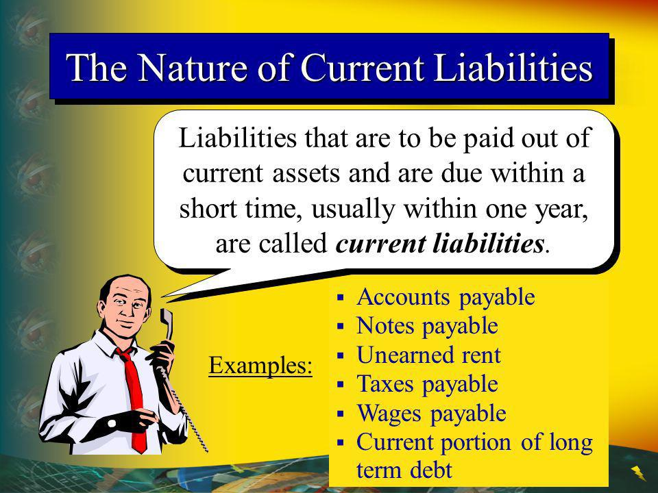 The Nature of Current Liabilities
