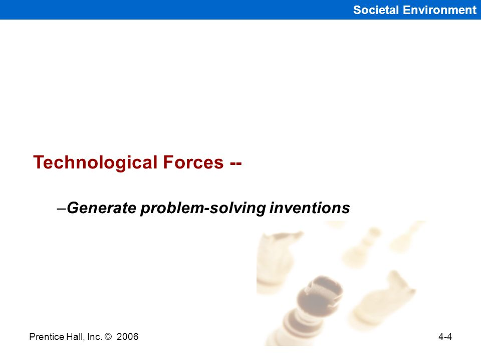 Technological Forces --