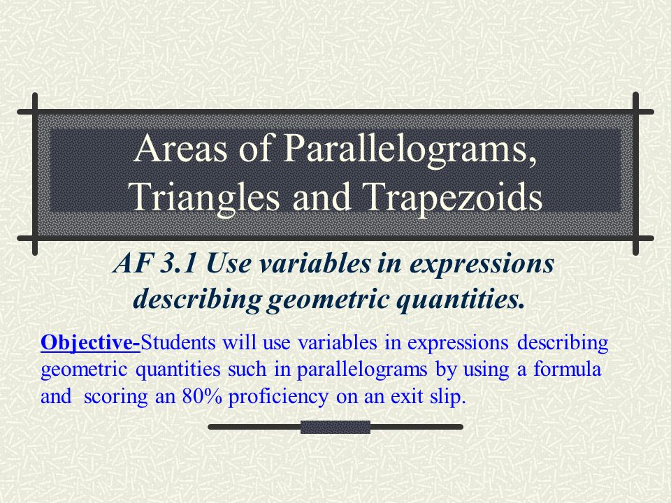 Areas of parallelograms triangles and trapezoids ppt video areas of parallelograms triangles and trapezoids ccuart Image collections