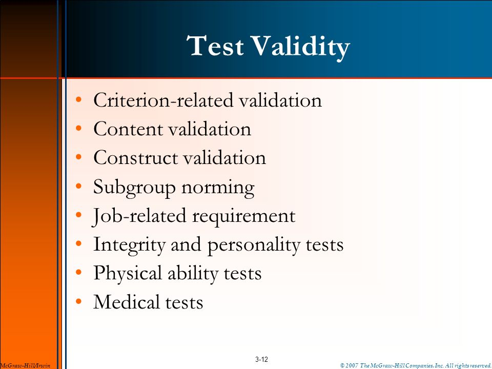 Test Validity Criterion-related validation Content validation