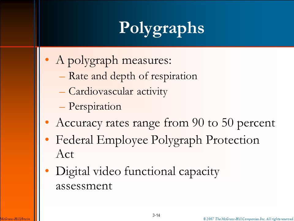 Polygraphs A polygraph measures: