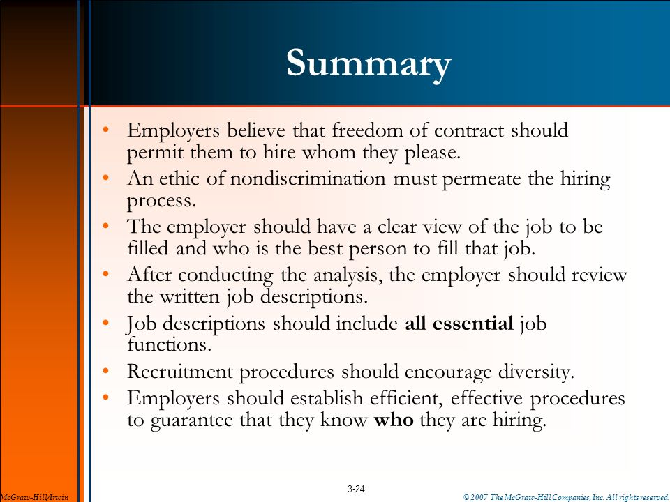 Summary Employers believe that freedom of contract should permit them to hire whom they please.