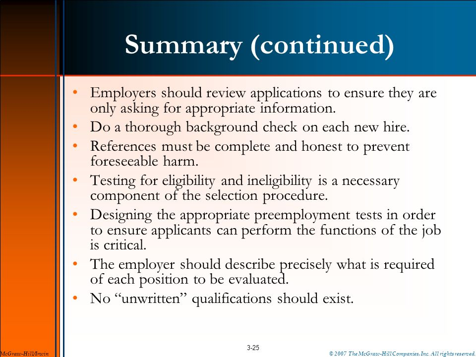 Summary (continued) Employers should review applications to ensure they are only asking for appropriate information.