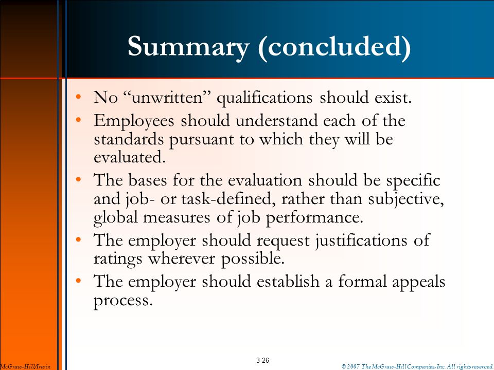 Summary (concluded) No unwritten qualifications should exist.