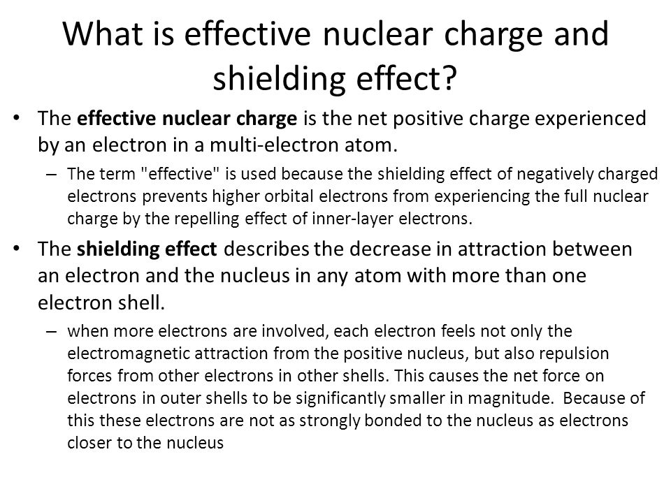What is effective nuclear charge and shielding effect