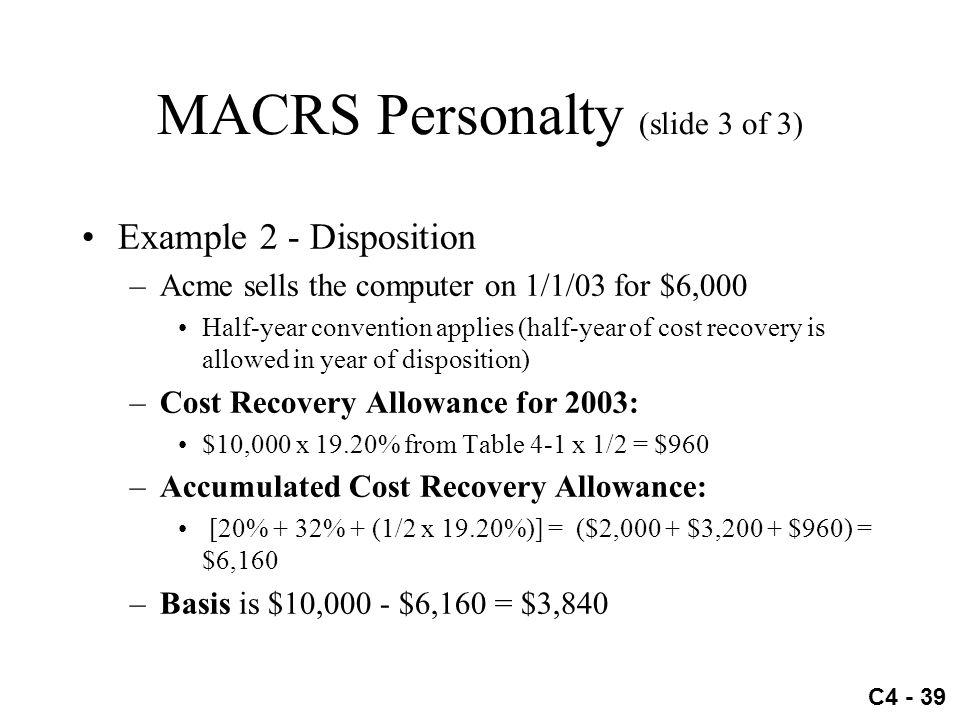 MACRS Personalty (slide 3 of 3)