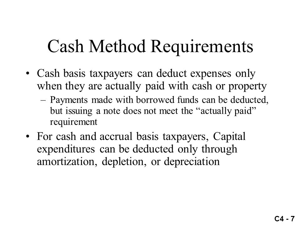 Cash Method Requirements