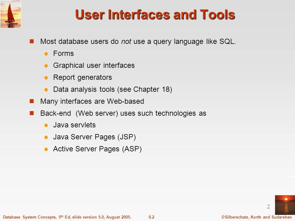 User Interfaces and Tools