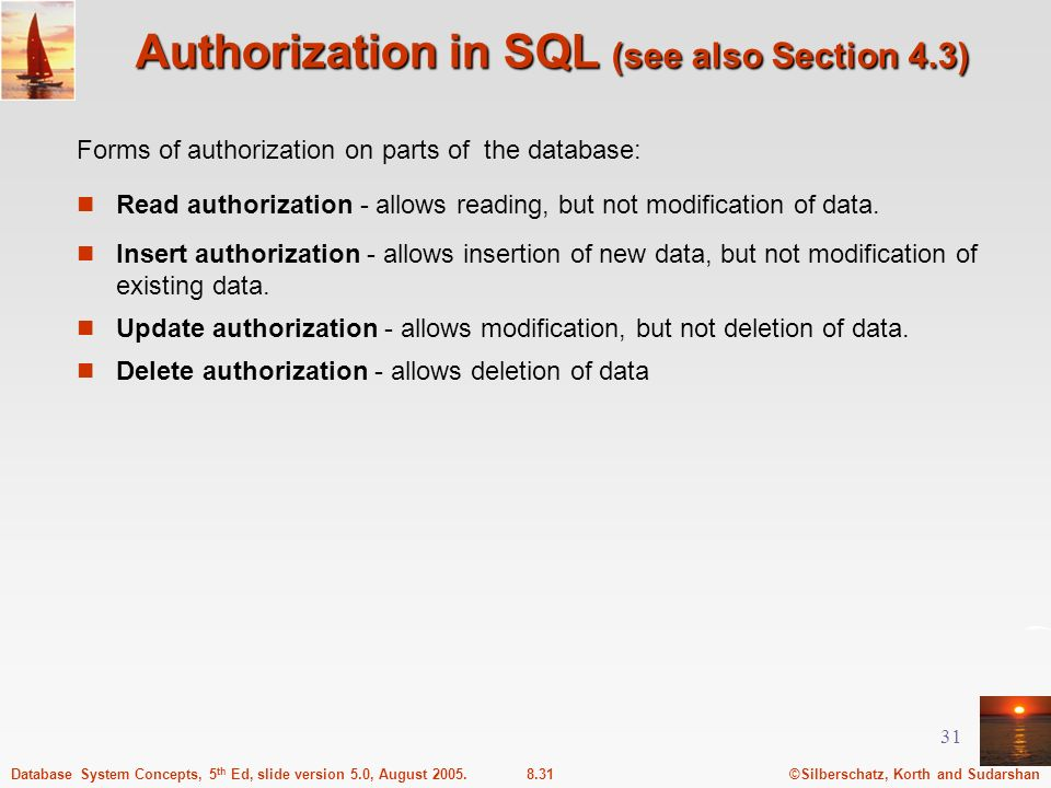 Authorization in SQL (see also Section 4.3)