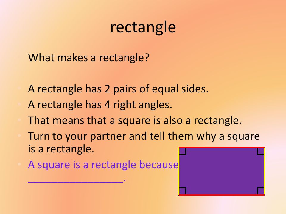rectangle What makes a rectangle