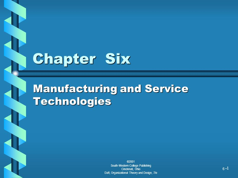 Manufacturing and Service Technologies