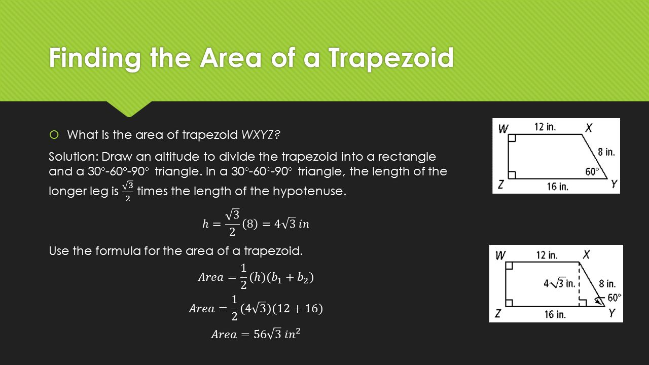 Finding The Area Of A Trapezoid Unit 9 Understanding 3d Figures Ppt Download