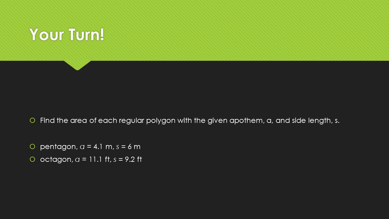 Find The Area Of Each Regular Polygon With The Given Apothem, A