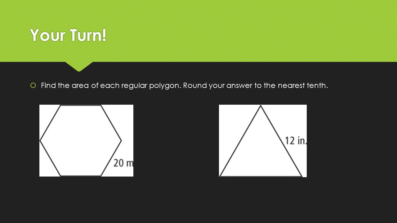 Find The Area Of Each Regular Polygon Round Your Answer To The Nearest Tenth
