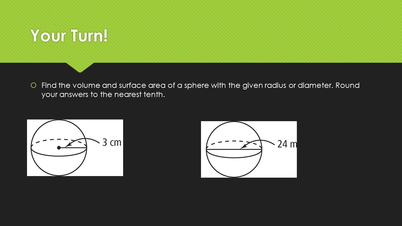 Find The Volume And Surface Area Of A Sphere With The Given Radius