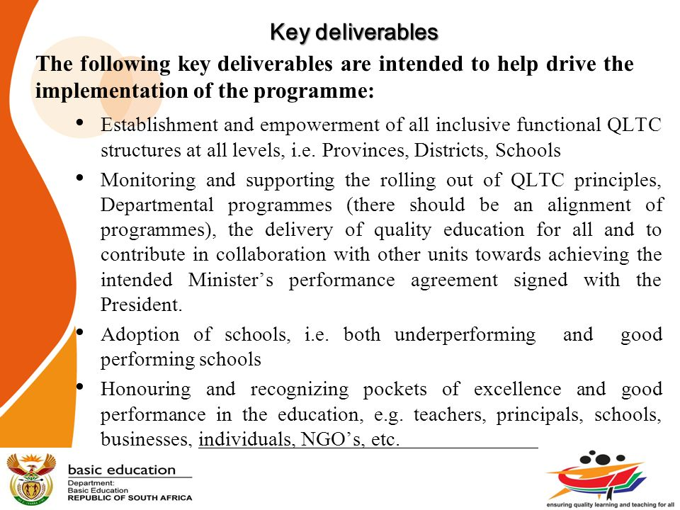 Key deliverables The following key deliverables are intended to help drive the implementation of the programme: