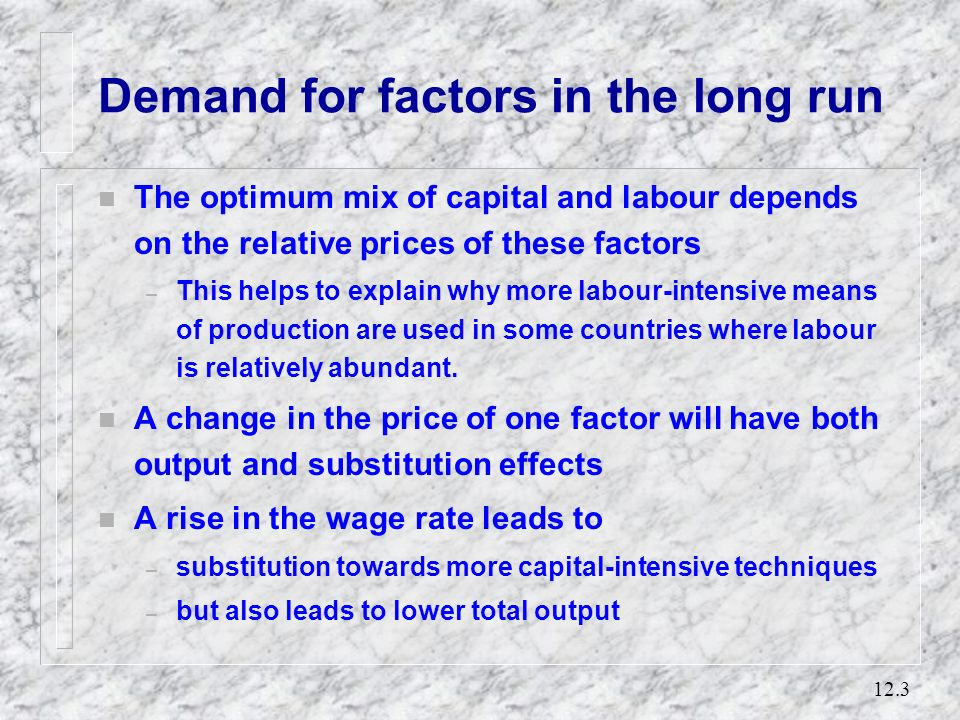 Demand for factors in the long run