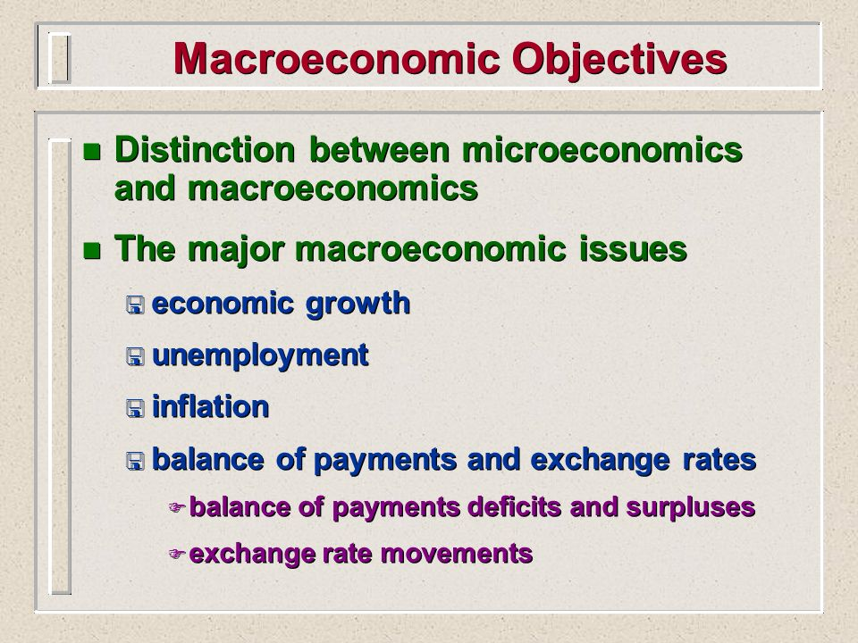 Macroeconomic Objectives