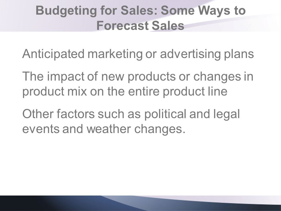 Budgeting for Sales: Some Ways to Forecast Sales