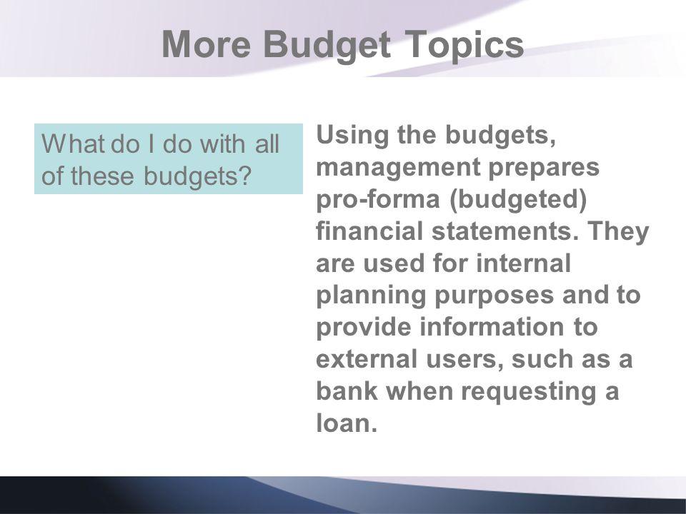 More Budget Topics
