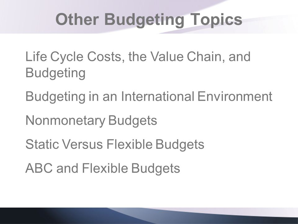 Other Budgeting Topics