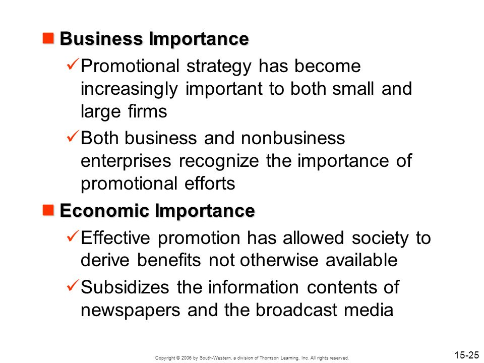 Business Importance Promotional strategy has become increasingly important to both small and large firms.