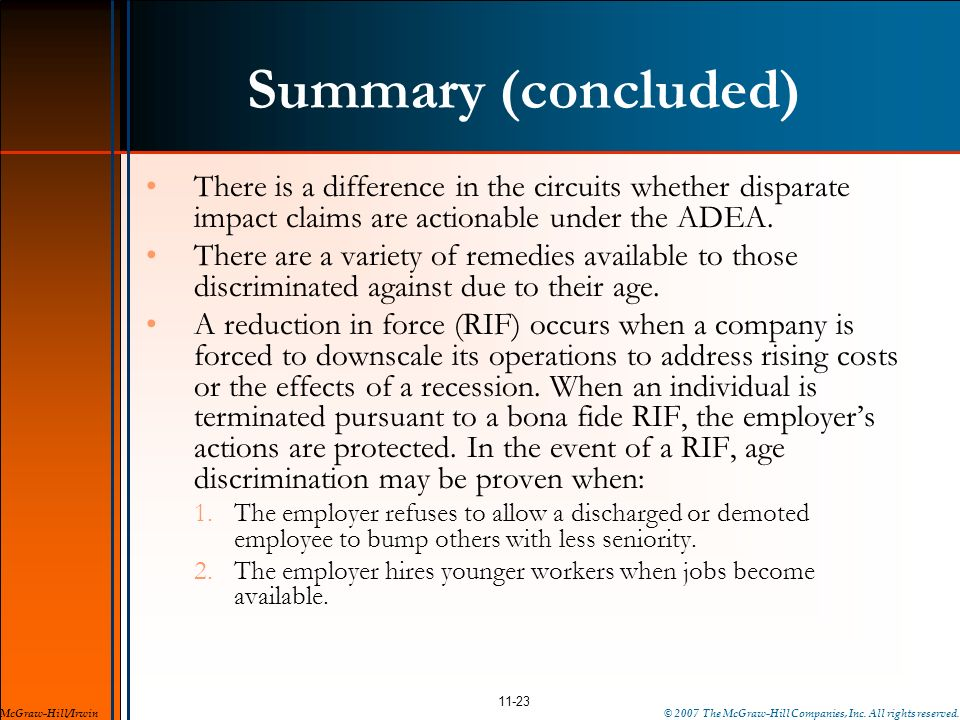 Summary (concluded) There is a difference in the circuits whether disparate impact claims are actionable under the ADEA.