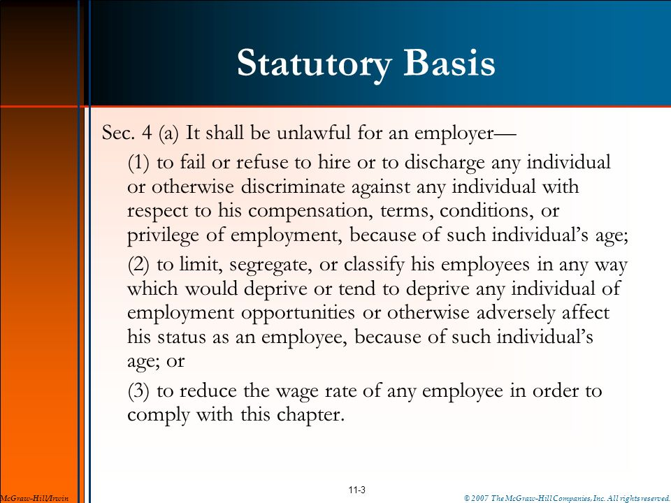 Statutory Basis Sec. 4 (a) It shall be unlawful for an employer—