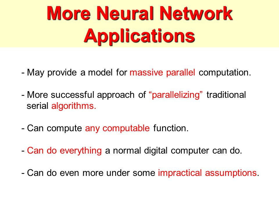 More Neural Network Applications