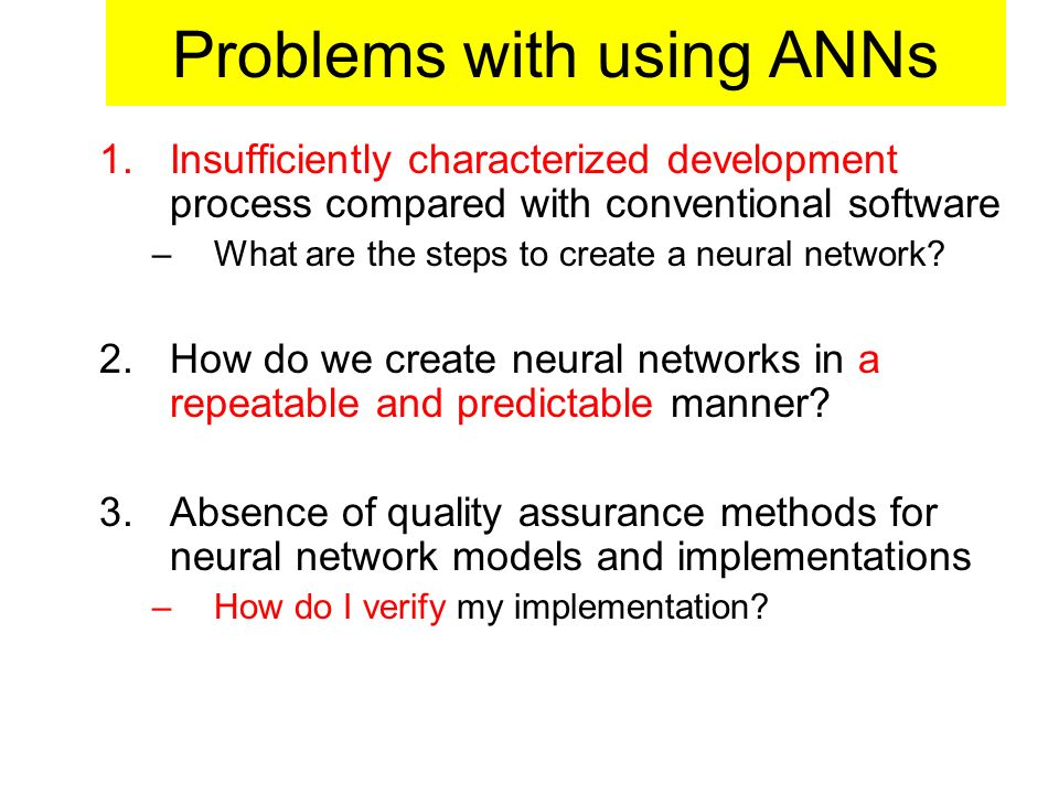 Problems with using ANNs