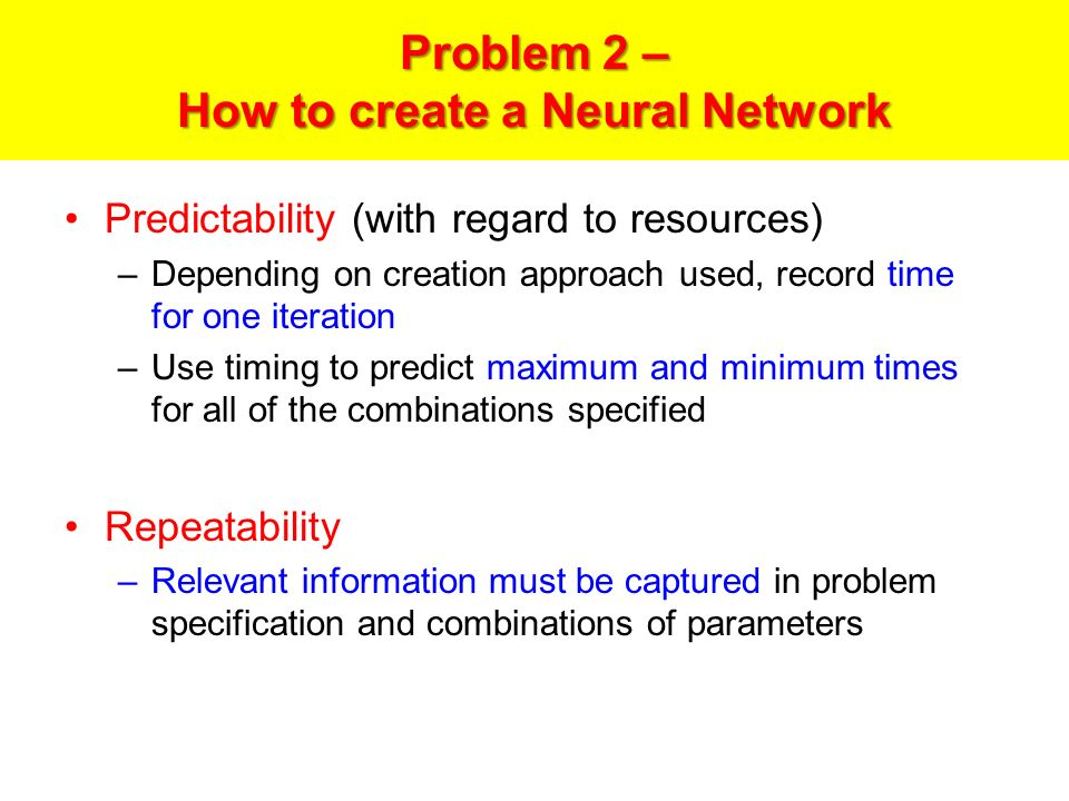 Problem 2 – How to create a Neural Network