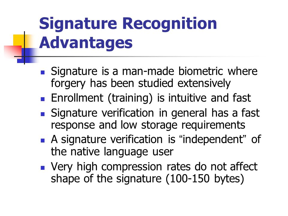 signature recognition Off-line signature recognition and verification is an important part of many business processes it can be used in many applications such as cheques, certificates.