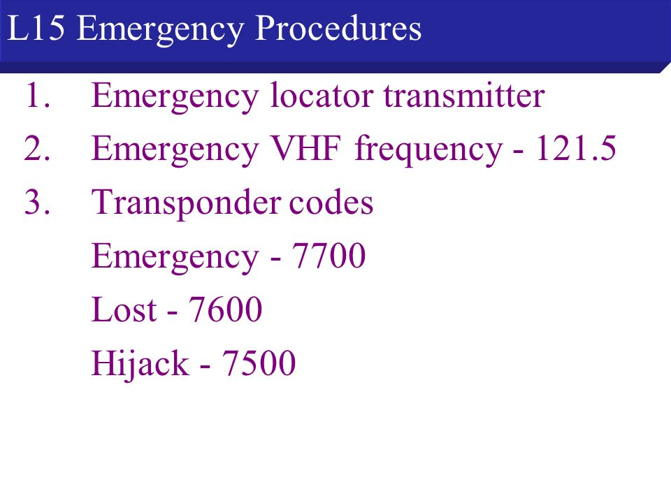 L15 Emergency Procedures
