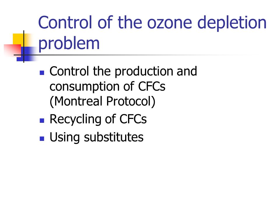 Control of the ozone depletion problem