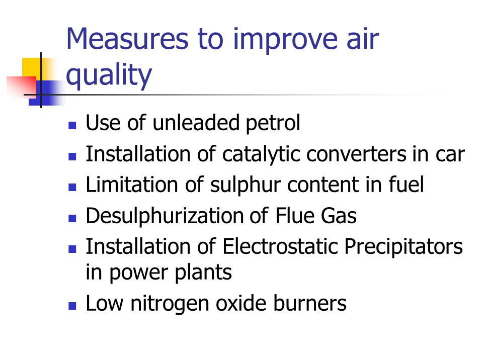 Measures to improve air quality