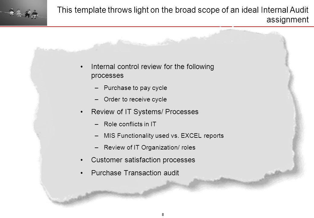 This template throws light on the broad scope of an ideal Internal Audit assignment