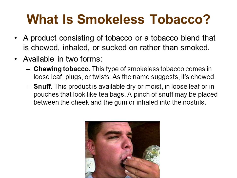What Is Smokeless Tobacco