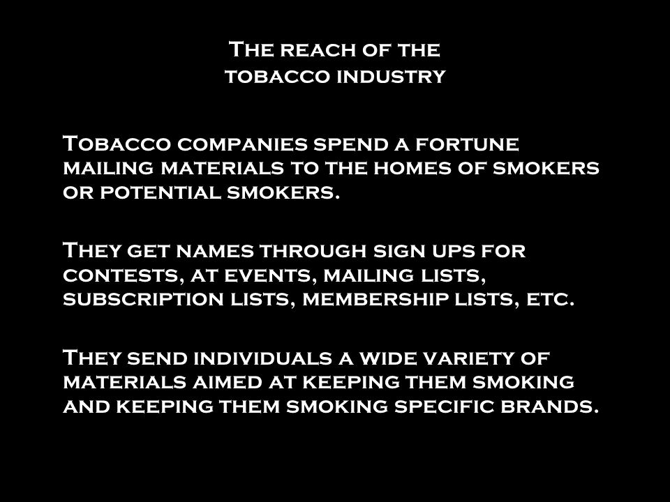 The reach of the tobacco industry