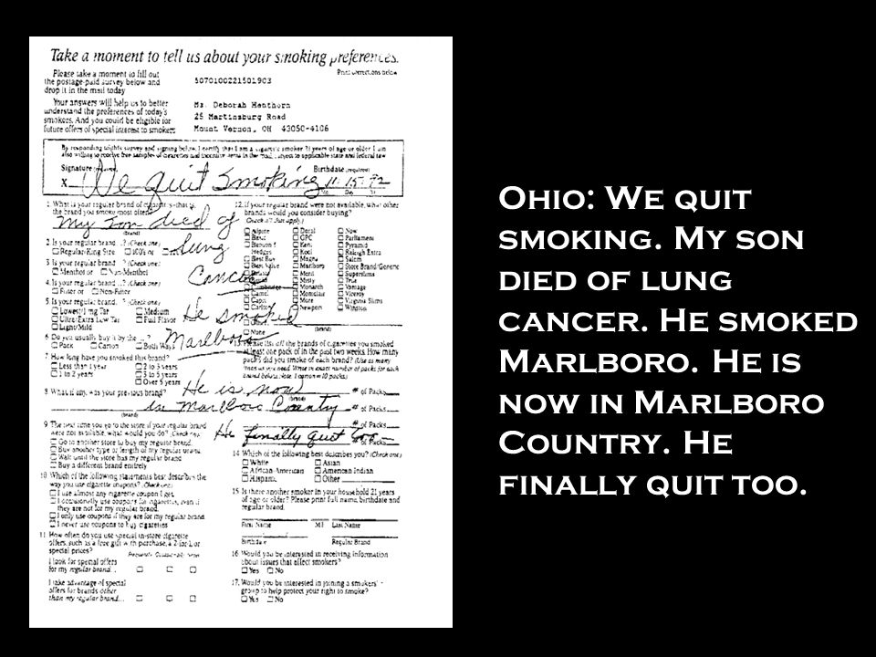Ohio: We quit smoking. My son died of lung cancer. He smoked Marlboro