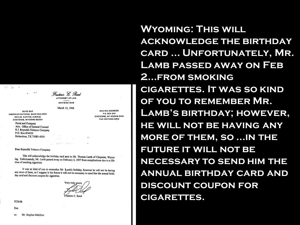 Wyoming: This will acknowledge the birthday card. Unfortunately, Mr