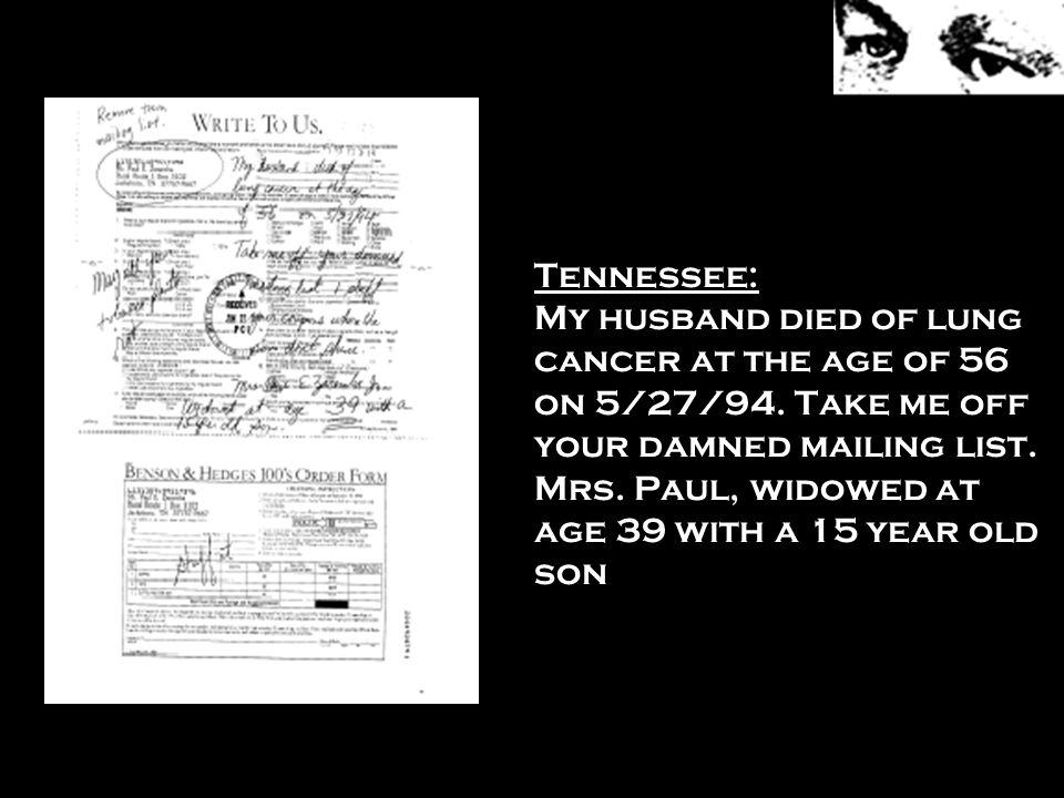 Tennessee: My husband died of lung cancer at the age of 56 on 5/27/94