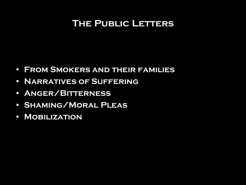 The Public Letters From Smokers and their families