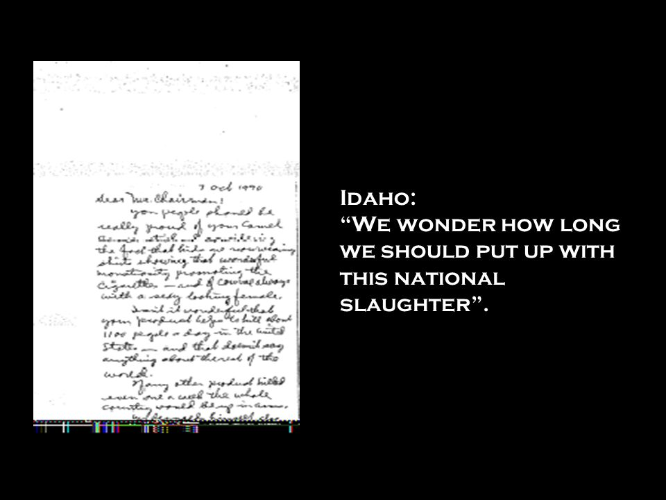 Idaho: We wonder how long we should put up with this national slaughter .