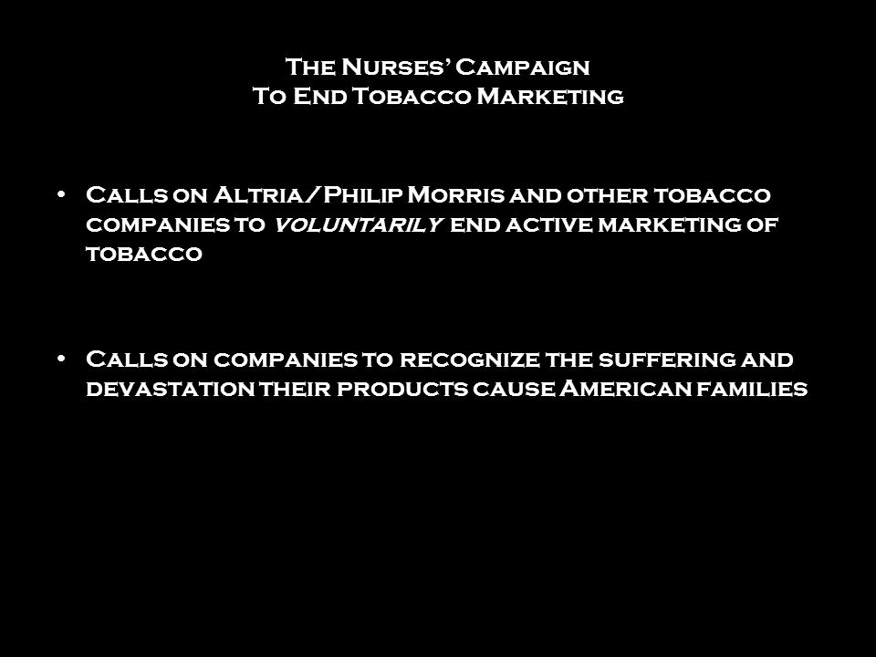The Nurses' Campaign To End Tobacco Marketing